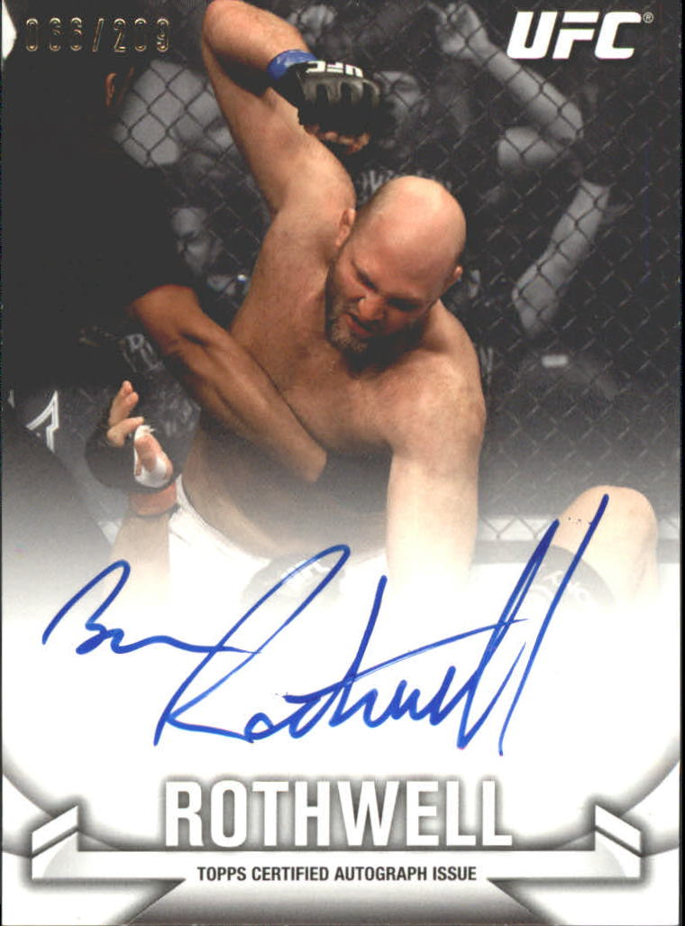 2013 Topps UFC Knockout Autographs #KABR Ben Rothwell/209