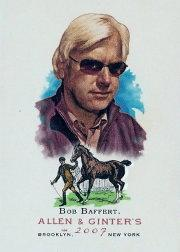 2007 Topps Allen and Ginter #139 Bob Baffert